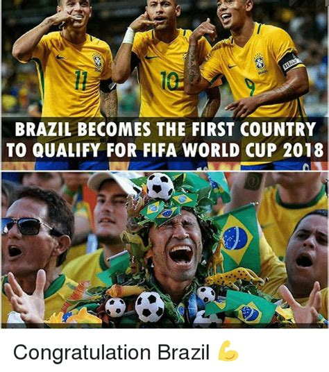 Brazil Soccer Meme - brazil becomes the first country to qualify for fifa world