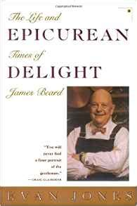 epicurean delights books epicurean delight the and times of beard evan