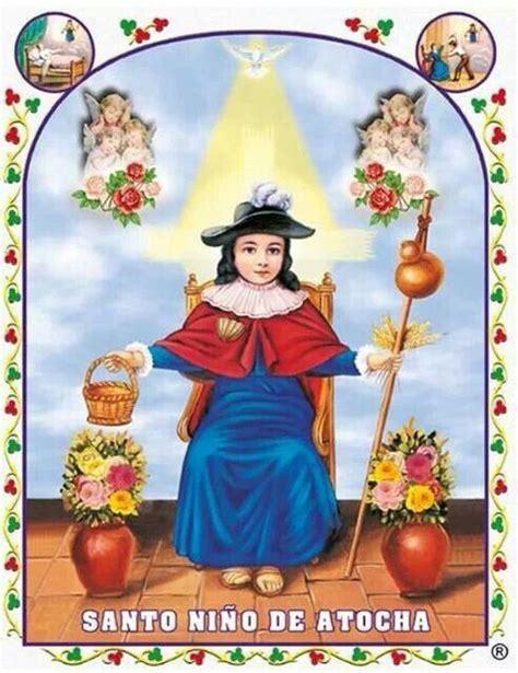 oracion al santo nino de atocha 182 best images about saint child of atocha on pinterest