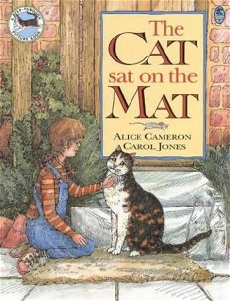 Cat Sat On The Mat by The Cat Sat On The Mat By Cameron