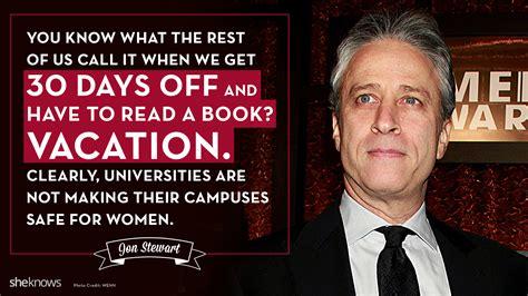 testimony on sexual assaults in the books 11 best jon stewart quotes about feminism jon stewart