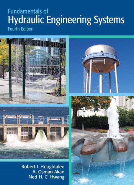 Houghtalen Akan Amp Hwang Fundamentals Of Hydraulic