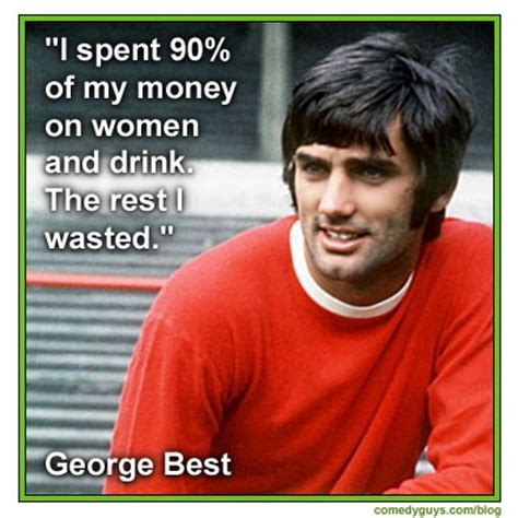 george best quote 49 best images about lines on jokes