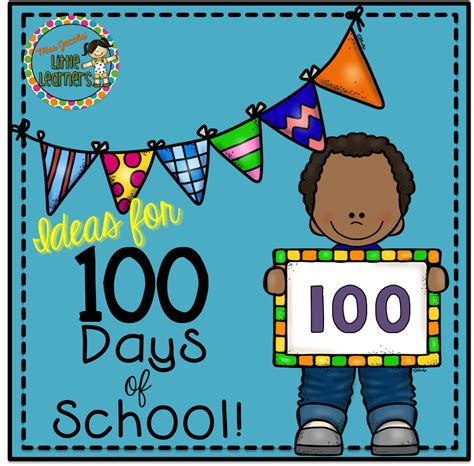 the days of school how to be an effective book dvd miss learners 100 days of school ideas and