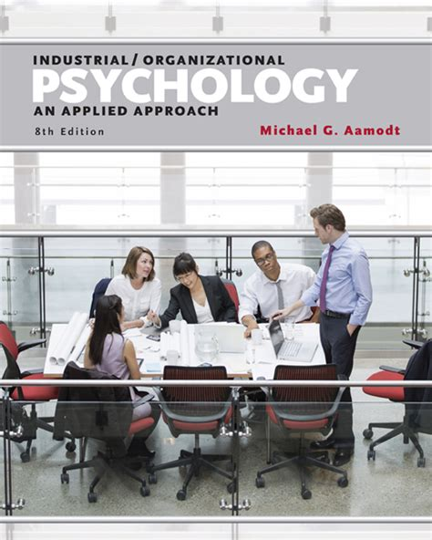 industrial organizational psychology an applied approach your career in psychology 9780534617783 cengage