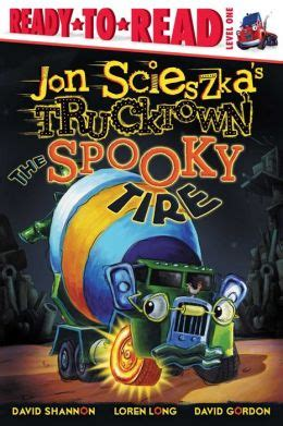 Spooky Nook Gift Cards - the spooky tire trucktown ready to roll series level 1 by jon scieszka