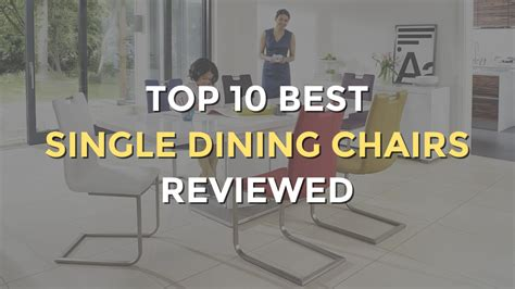 top 10 best single dining chairs upholstered wooden - Top 10 Dining Chairs