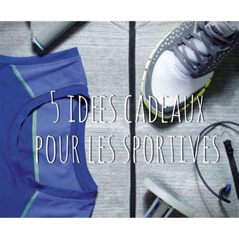 Idée Cadeau Noel Fait by Id 195 169 E Cadeau Sport Femme