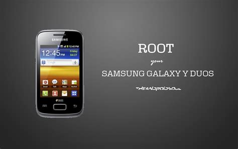 themes android samsung galaxy y easily root and unroot samsung galaxy y duos gt s6102