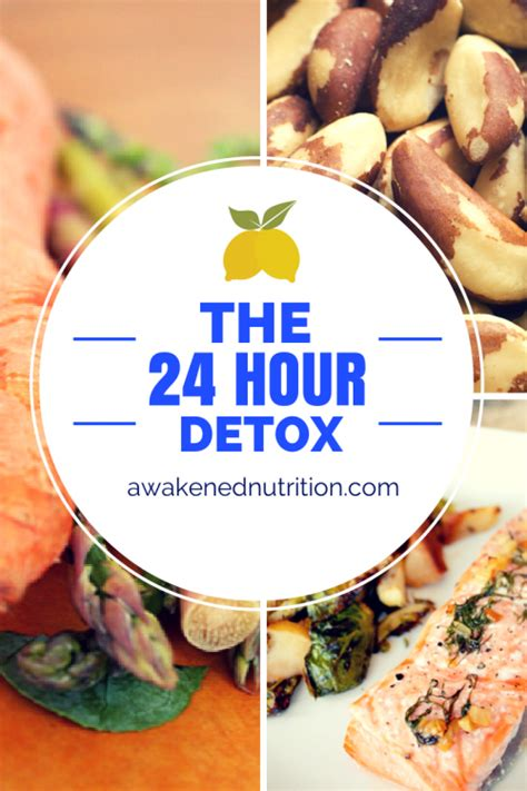 24 Hour Detox Cleanse Diet by The 24 Hour Detox Awakened Nutrition