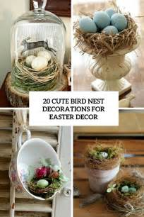 the nest home decor 20 cute bird nest decorations for easter d 233 cor shelterness