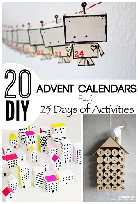 Diy Calendar Awesome Diy Advent Calendar Ideas 25 Days Of Ideas