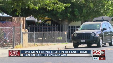 Kern County Warrants Search Two Found Dead In Delano Still Investigating