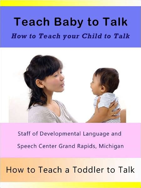 libro talking to my daughter teach baby to talk how to teach a baby to talk how to teach your child to talk and how to