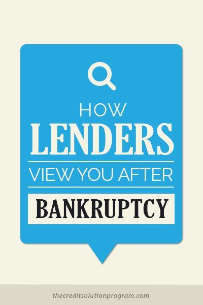 how lenders view you after bankruptcy