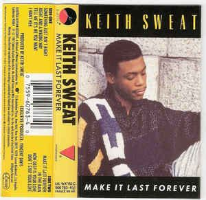 Make It Last keith sweat make it last forever cassette album at
