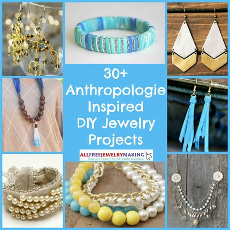 diy jewelry crafts 30 anthropologie inspired diy jewelry projects allfreejewelrymaking