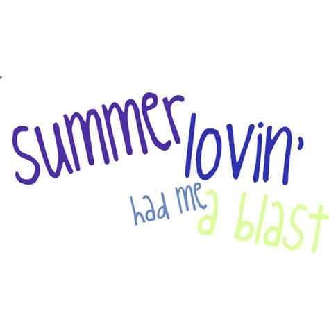 summer lovin summer lovin quotes quotesgram