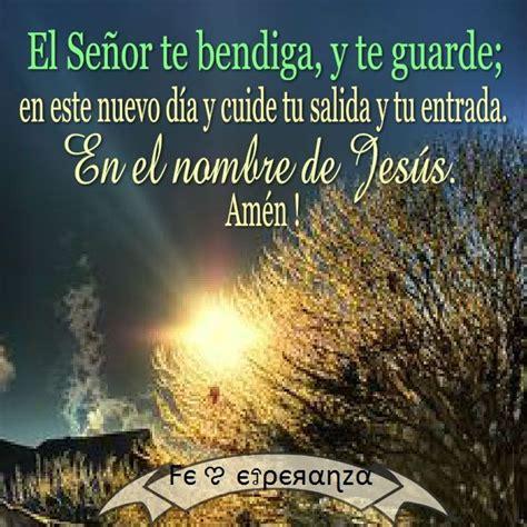 imagenes de dios te bendiga en el camino el se 241 or te bendiga y te guarde en este nuevo d 237 a y