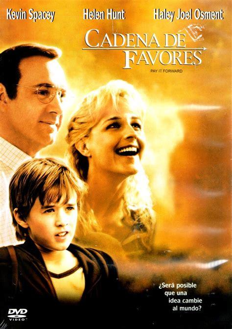 pelicula cadena de favores preguntas y respuestas dvd cadena de favores pay it forward 2000 mimi leder