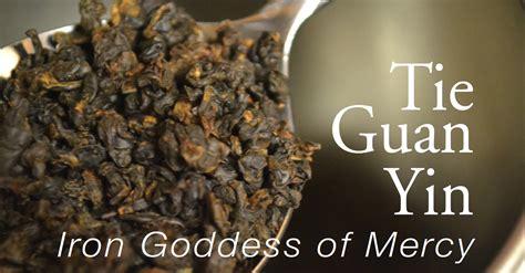 Teh Guan Yin tea tutorial tie guan yin oolong tea