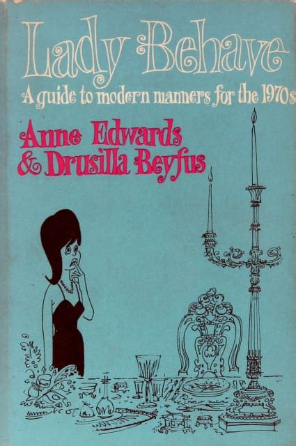Guides To Modern Manners by Behave A Guide To Modern Manners For The 1970s