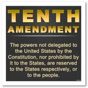Powers Right 10th Amendment The Bill Of Rights