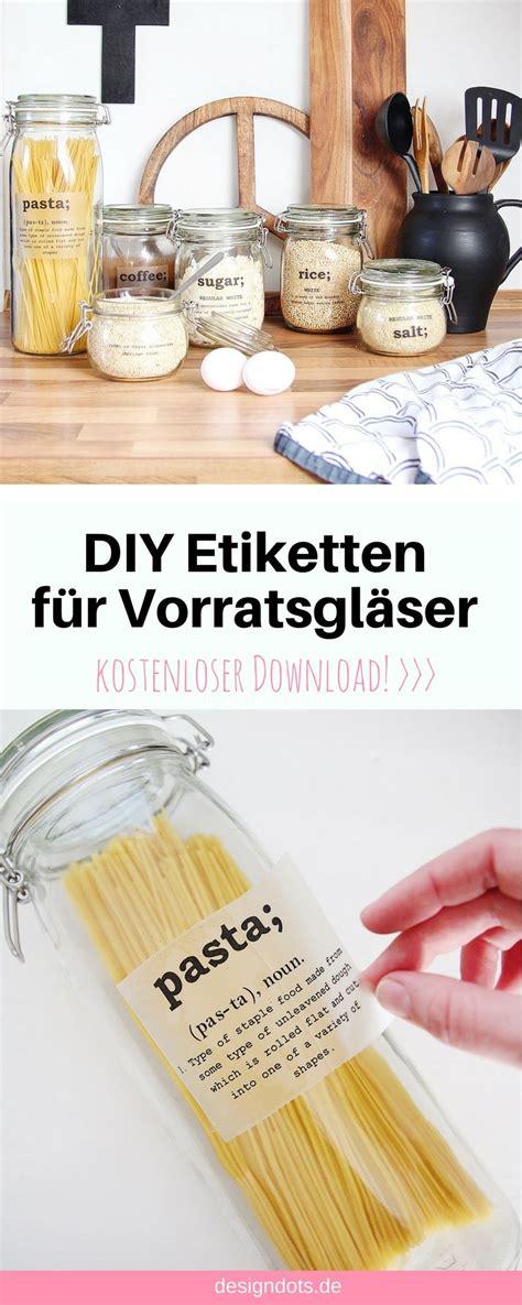 Aufkleber Auf Glas Kleben by Diy Etiketten F 252 R Vorratsgl 228 Ser Zum Ausdrucken