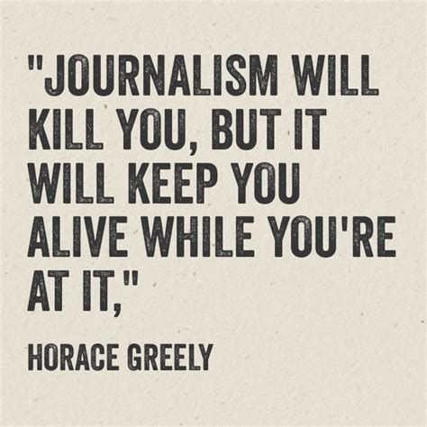Journalism Quotes by Quotable Greely On Journalism