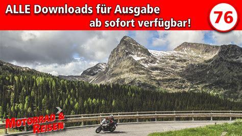 Motorrad Und Reisen Abo by Downloads Motorrad Reisen Ausgabe 76 Motorrad