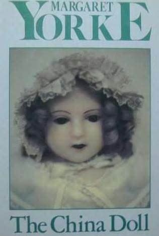 china doll book the china doll by margaret yorke reviews discussion