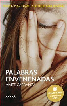 libro palabras envenenadas palabras envenenadas de maite carranza grupo edeb 233 publicaciones infantiles juveniles y