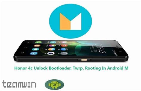 bootloader android honor 4c unlock bootloader twrp and rooting on android m