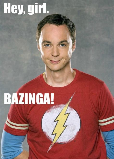 Bazinga Meme - sheldon cooper takes on the ryan gosling quot hey girl quot meme