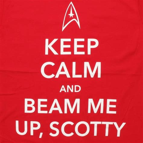 Beam Me Up Snotty by Trek Keep Calm Beam Me Up T Shirt Sheer