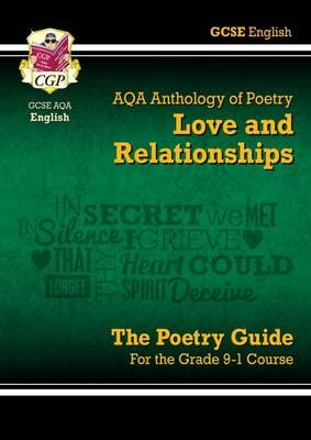 new gcse english literature new gcse english literature aqa poetry guide love relationships anthology the grade 9 1
