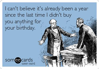 Your Ecards Meme - funny birthday memes ecards someecards