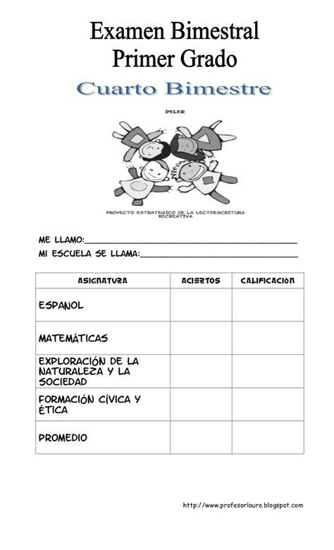examen bimestral de 5 bimestre de cuarto grado examenes examen primer grado cuarto bimestre de lauro