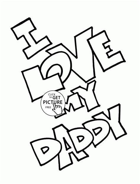 printable coloring pages i love my daddy i love my daddy coloring page for kids father s day
