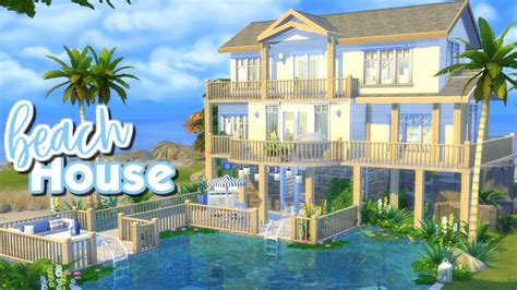 video house the sims 4 speed build beach house youtube
