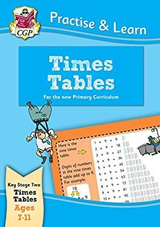 libro new curriculum practise new curriculum practise learn times tables for ages 7 11 cgp ks2 practise learn ebook