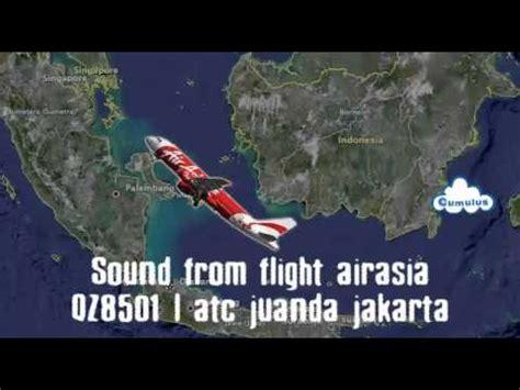 airasia juanda sound from flight airasia qz8501 atc juanda jakarta