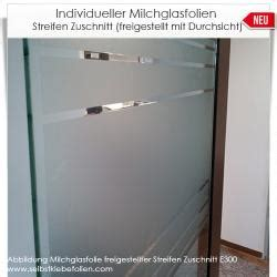 Sichtschutzfolie Fenster Zuschnitt by Milchglasfolien Streifen Zuschnitt