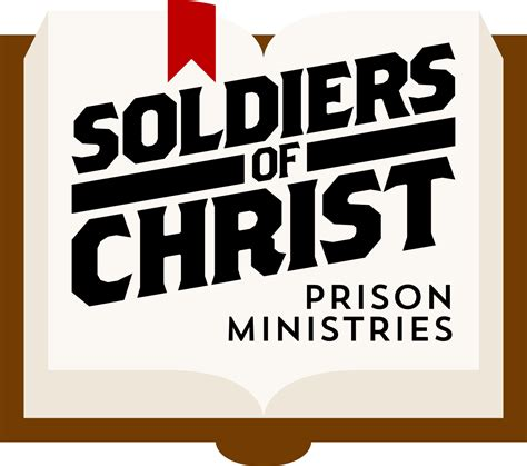 soldiers of christ soldiers of christ prison ministries