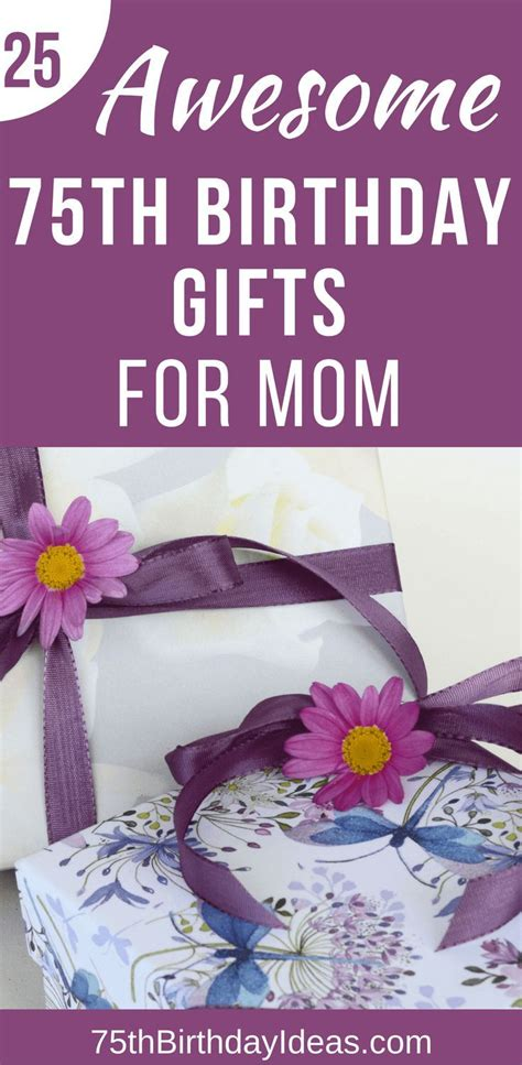 good gifts for mom 123 best 75th birthday gift ideas images on pinterest
