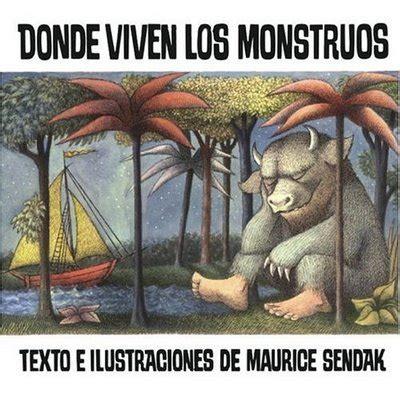 libro donde viven los monstruos donde viven los monstruos maurice sendak revelando el lado m 225 s oscuro de la infancia fabulantes