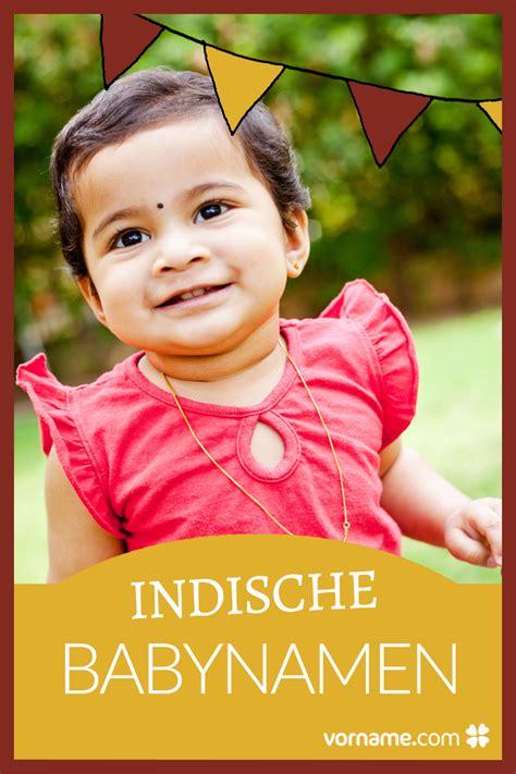 Bedeutung Indische by Indische Vornamen Mit Bedeutung Und Herkunft Wundersch 246 N