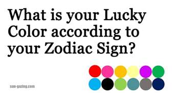 what is my lucky color what is your lucky color according to your zodiac sign