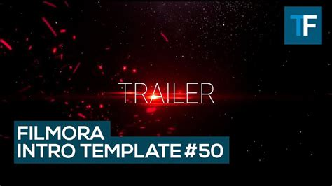 Wondershare Filmora Intro Template 50 Cinematic Intro Free Download Youtube Templates For Filmora