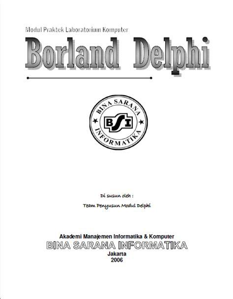 tutorial delphi 7 ebook ebook modul tutorial belajar borlan delphi 7 gratis